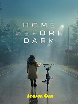 Home Before Dark - The Complete Season One