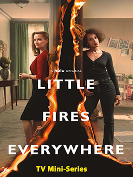 Little Fires Everywhere -  TV Mini-Series