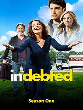 Indebted - The Complete Season One