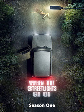 When the Street Lights Go On - The Complete Season One