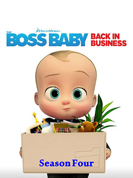 The Boss Baby: Back in Business - The Complete Season Four - مدبلج