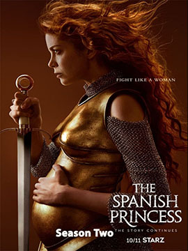 The Spanish Princess - The Complete Season Two