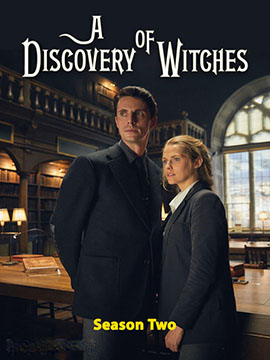 A Discovery of Witches - The Complete Season Two