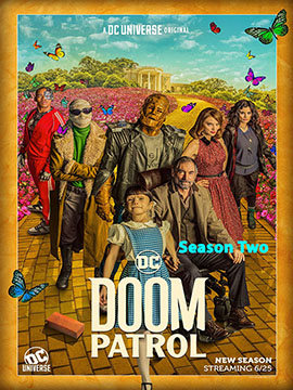 Doom Patrol - The Complete Season Two