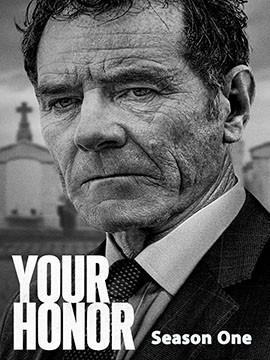 Your Honor - The Complete Season One