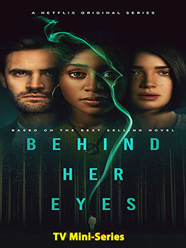 Behind Her Eyes - TV Mini-Series