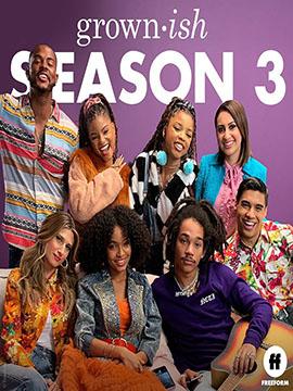 Grown-ish - The Complete Season Three