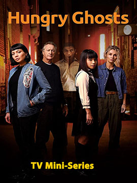 Hungry Ghosts - TV Mini Series