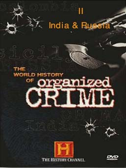The World History of Organized Crime 2 - India and Russia